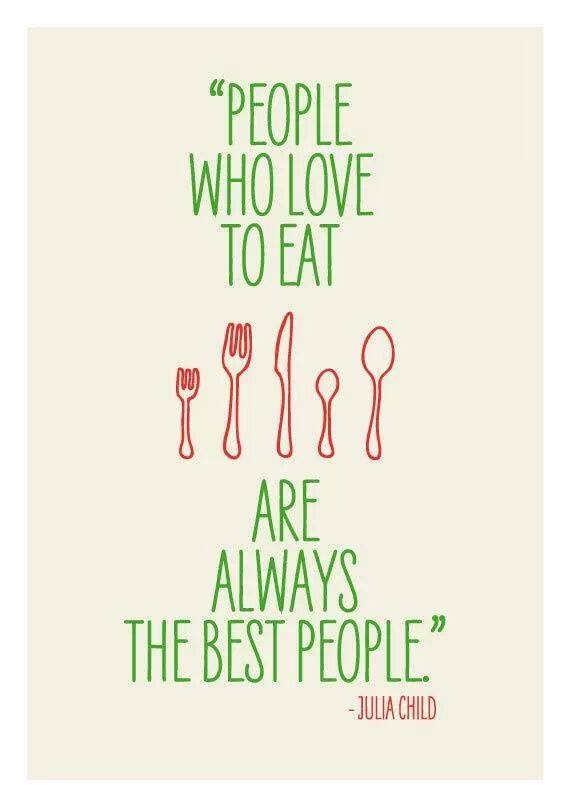 I agree with Julia Child